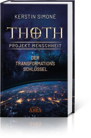 Thoth: Projekt Menschheit – Der Transformationsschlüssel, Produktbild 1
