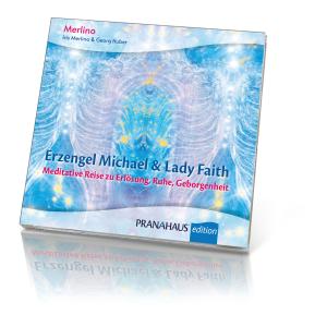 Erzengel Michael & Lady Faith – Meditative Reise zu Erlösung, Ruhe, Geborgenheit (CD), Produktbild 1