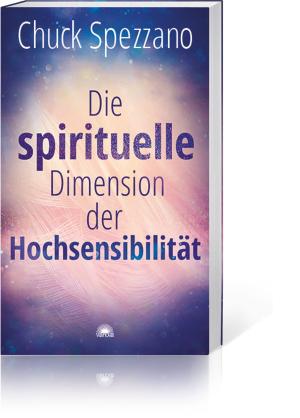 Die spirituelle Dimension der Hochsensibilität, Produktbild 1