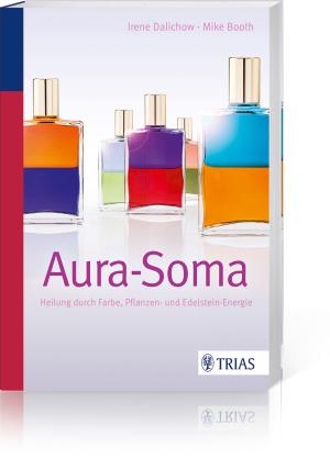 Aura-Soma: Heilung durch Farbe, Pflanzen- und Edelsteinenergie, Produktbild 1