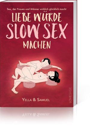Liebe würde Slow Sex machen, Produktbild 1