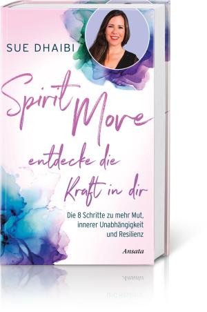 Spirit Move – Entdecke die Kraft in dir, Produktbild 1