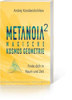 Metanoia 2 – Magische Kosmos Geometrie, Produktbild 1