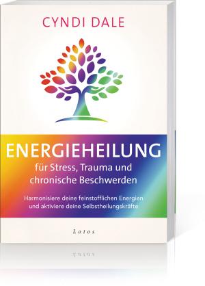 Energieheilung für Stress, Trauma und chronische Beschwerden, Produktbild 1
