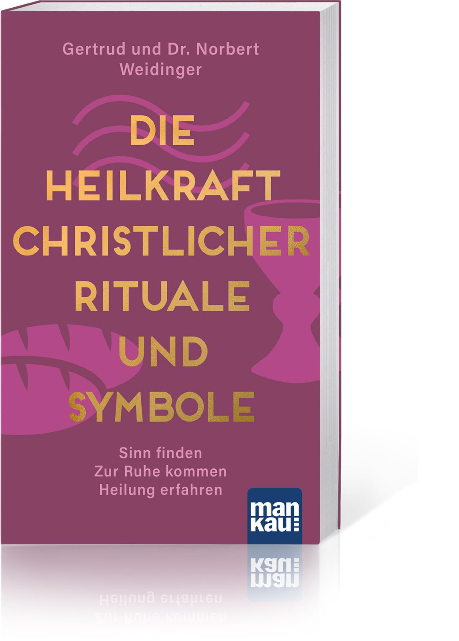 Die Heilkraft christlicher Rituale und Symbole, Produktbild 1
