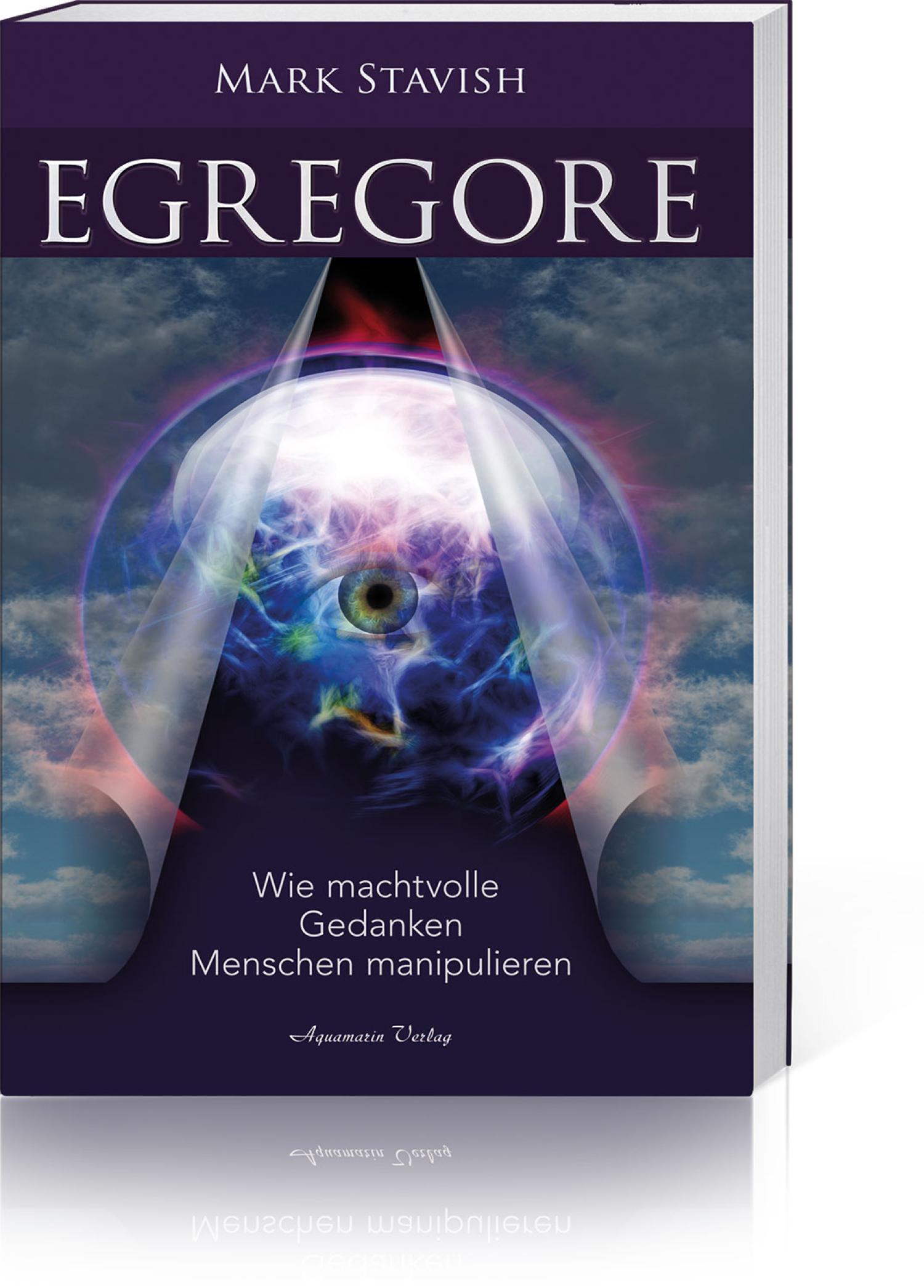 Egregore – Wie machtvolle Gedanken Menschen manipulieren, Produktbild 1